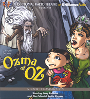 Ozma of Oz: A Radio Dramatization  -              By: L. Frank Baum