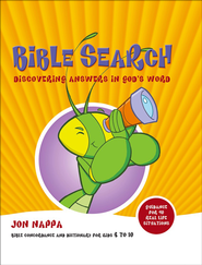 The My First Message Bible Search: Discovering Answers in God's Word  -     By: Jon Nappa
