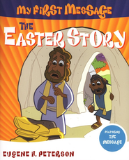 The Easter Story: My First Message--Book and CD   -     By: Eugene H. Peterson