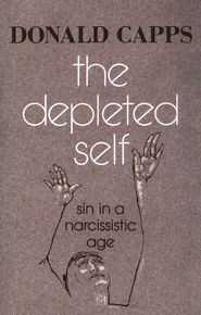 The Depleted Self: Sin in a Narcissistic Age   -     By: Donald Capps