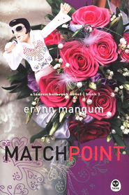 Match Point, Lauren Holbrook Series #3   -     By: Erynn Mangum