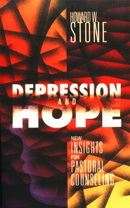Depression and Hope   -     By: Howard W. Stone
