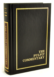 The Pulpit Commentary, Volume 1: Genesis, Exodus  -     Edited By: H.D.M. Spence, Joseph S. Exell