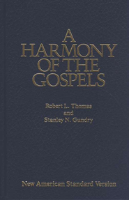 NASB (1977 Edition) Harmony Of The Gospels   -     By: Robert L. Thomas