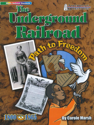 Underground Railroad: Path to Freedom  -     Edited By: Sherry Moss     By: Carole Marsh