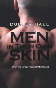 Men In Their Own Skin  -     By: Dudley Hall