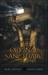 The Original Sanctuary  -     By: Marc Owings, David Terry