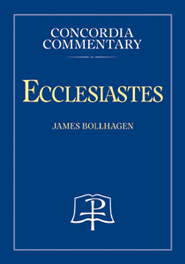 Ecclesiastes  -     By: James Bollhagen