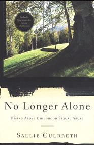 No Longer Alone  -     By: Sallie Cullbreth