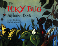 The Icky Bug Alphabet Book    -     By: Jerry Pallotta     Illustrated By: Ralph Masiello