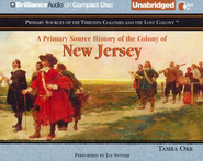 A Primary Source History of the Colony of New Jersey - Unabridged Audiobook on CD  -     Narrated By: Jay Snyder     By: Tamra Orr