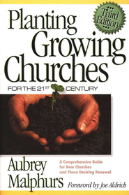 Planting Growing Churches for the 21st Century, Third Edition - Slightly Imperfect  -