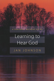 Learning to Hear God: A Personal Retreat Guide   -     By: Jan Johnson