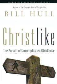 Christlike  -              By: Bill Hull