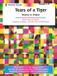 Tears of a Tiger, Novel Units Teacher's Guide, Grades 7-8   -     By: Sharon M. Draper
