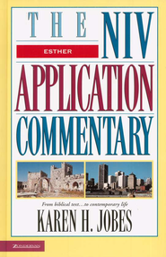 Esther: NIV Application Commentary [NIVAC]   -              By: Karen H. Jobes