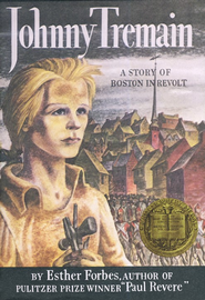Johnny Tremain: Illustrated by Lynd Ward   -              By: Esther Forbes