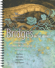 Bridges on the Journey: Choosing an Intimate Relationship with Jesus  -     By: Vollie B. Sanders, Gigi Busa, Ruth Fobes