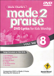 Made 2 Praise, Volume 8    -              By: Uncle Charlie