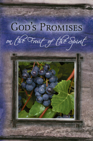 God's Promises on Fruit of The Spirit  -