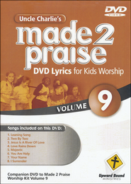 Made 2 Praise, Volume 9   -              By: Uncle Charlie