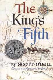 The King's Fifth   -     By: Scott O'Dell