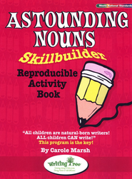 Astounding Nouns Skillbuilder Reproducible Activity Book  -              By: Carole Marsh