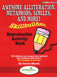 Awesome Alliteration, Metaphors, Similes, and More! Skillbuilder Reproducible Activity Book  -     By: Carole Marsh