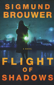 Flight of Shadows    -     By: Sigmund Brouwer