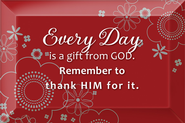 Everyday is a Gift From God Plaque  -
