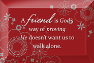 A Friend is God's Way Plaque  -