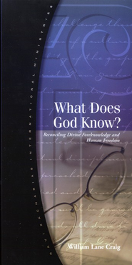 What Does God Know?   -              By: William Lane Craig