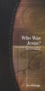 Who Was Jesus?   -     By: Scot McKnight