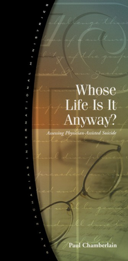 Whose Life Is It Anyway?   -     By: Paul Chamberlain