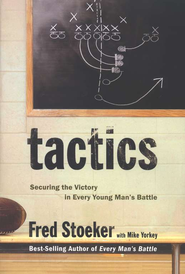 Tactics: Winning the Spiritual Battle for Purity  -     By: Fred Stoeker