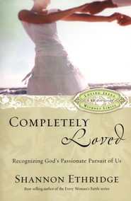 Completely Loved: Recognizing God's Passionate Pursuit of Us - Slightly Imperfect  -     By: Shannon Ethridge
