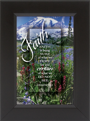 Faith is Being Sure Framed Print  -