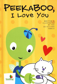 Seedling and Sprout: Peekaboo, I Love You!   -     By: The de Villiers Family