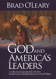 God and America's Leaders  -     By: Brad O'Leary