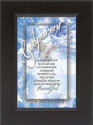 A Godparent is a God-sent Guardian Framed Print  -