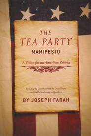 The Tea Party Manifesto  -     By: Joseph Farah
