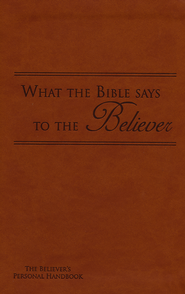 What the Bible Says to the Believer - Imitation Leather, Brown  -