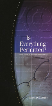 Is Everything Permitted?   -     By: Mark D. Linville