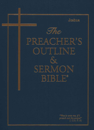 The Preacher's Outline & Sermon Bible, Vol. 8 Joshua (KJV) KJV  -