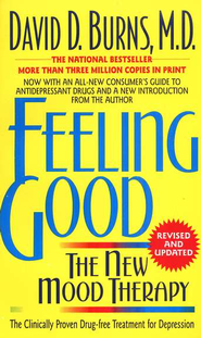 Feeling Good: The New Mood Therapy  -     By: David Burns