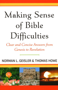 Making Sense of Bible Difficulties: Clear and Concise Answers from Genesis to Revelation - Slightly Imperfect  -