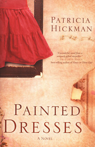 Painted Dresses   - Slightly Imperfect  -              By: Patricia Hickman