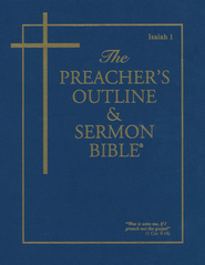 Preacher's Outline & Sermon Bible: KJV, Isaiah 1  -
