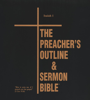 Isaiah: Part 1 [The Preacher's Outline & Sermon Bible, KJV  Deluxe]  -