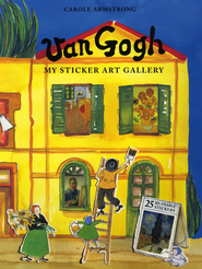 My Sticker Art Gallery: Van Gogh  -              By: Carole Armstrong